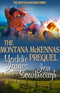 The Montana McKennas: Prequel (The Montana Ranchers Book 1)