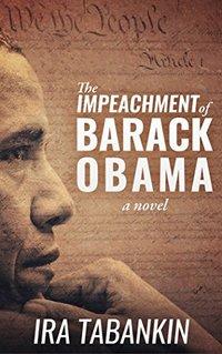 The Impeachment of Barack Obama (100 Days)