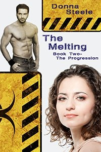The Melting:  Book Two, The Progression