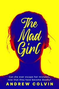 The Mad Girl - Published on Jan, 2021