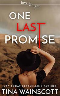 One Last Promise (Love and Light Book 12) - Published on Oct, 2020