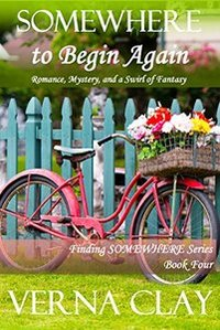 SOMEWHERE to Begin Again (Finding SOMEWHERE Series Book 4)