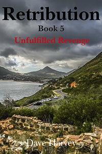 Retribution: Unfulfilled Revenge