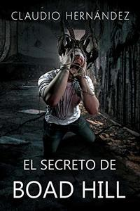 El secreto de Boad Hill (Spanish Edition)