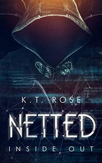 Netted: Inside Out (The Silent Red Room Saga Book 2)