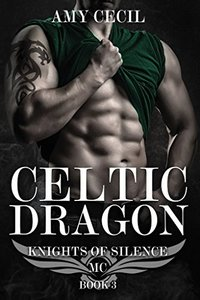 Celtic Dragon: Knights of Silence MC