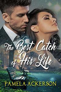 The Best Catch of His Life (Clere's Restaurant Book 5)