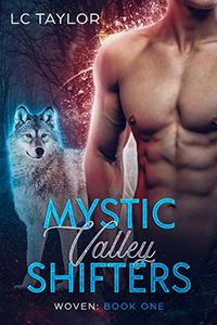 Woven: Book One (Mystic Valley Shifters 1) - Published on Jun, 2017