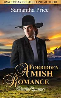 Forbidden Amish Romance (Seven Amish Bachelors Book 4) - Published on Nov, 2017