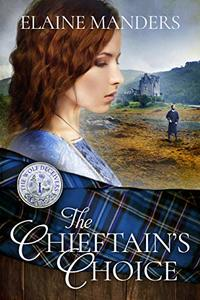 The Chieftain's Choice (The Wolf Deceivers Book 1) - Published on Mar, 2017