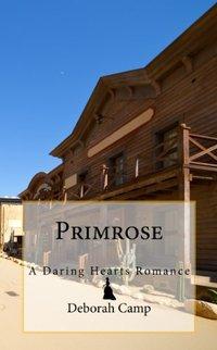 Primrose (The Daring Hearts Series Book 5)