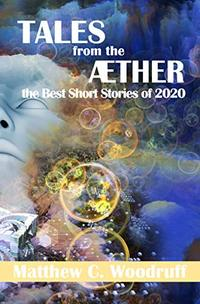 TALES from the AETHER: The Best Short Stories of 2020