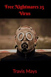Virus (Free Nightmares Book 25) - Published on Mar, 2020