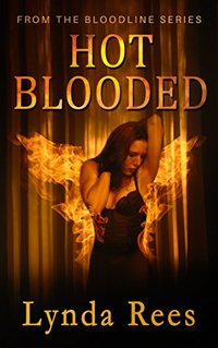 Hot Blooded (The Bloodline Series Book 3) - Published on Oct, 2017