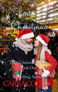 A Santa For Christmas: Texas Christmas Series, Book 1