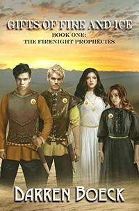 Gifts of Fire and Ice: Book One: The FireNight Prophecies - Published on Mar, 2020