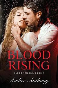Blood Rising (Blood Trilogy)