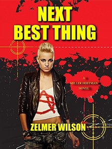 Next Best Thing: Miller Hoffman #2 - Published on Aug, 2017