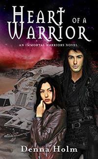 Heart of a Warrior (Immortal Warriors Book 4)