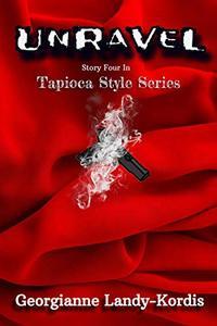 Unravel (Tapioca Style Series Book 4)