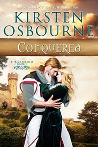 Conquered (Thrice Blessed Book 1) - Published on Aug, 2015