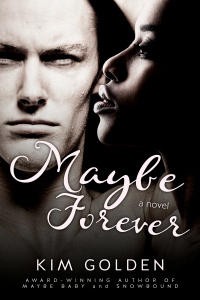 Maybe Forever (Maybe..., #3)