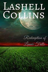 Redemption of Lunar Falls - Published on Apr, 2015