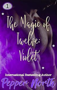 The Magic of Twelve:  Violet