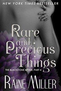 Rare and Precious Things (The Blackstone Affair, #4)