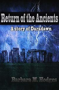 Return of the Ancients: A  Story of  Daradawn