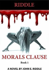 Morals Clause: Book 1