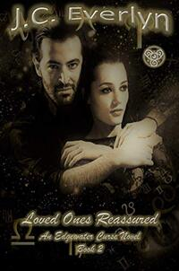 Loved Ones Reassured (Edgewater Curse Book 2)