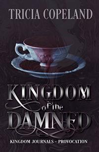 Kingdom of the Damned: Provocation (Kingdom Journals) - Published on Sep, 2018
