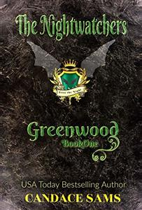The Nightwatchers: Greenwood, Book 1