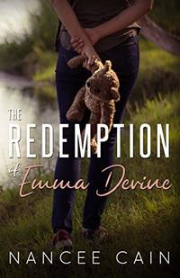 The Redemption of Emma Devine (Pine Bluff Book 2) - Published on Oct, 2017