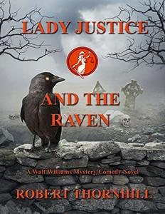 Lady Justice and the Raven - Published on Aug, 2019