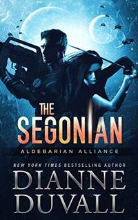 The Segonian (Aldebarian Alliance Book 2) - Published on Jan, 2021