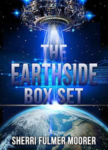 The Earthside Box Set (The Earthside Trilogy)