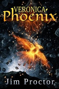 Veronica Phoenix: Phoenix Series Book 1 - Published on Feb, 2015