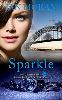 Sparkle (A Love, California Series Novel, Book 6)