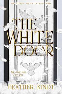 The White Door (The Eternal Artifacts Book 3)