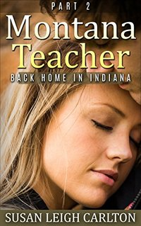 Montana Teacher: Part 2: Back Home in Indiana