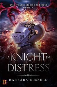 A Knight in Distress