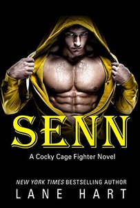 Senn (A Cocky Cage Fighter Novel Book 5)
