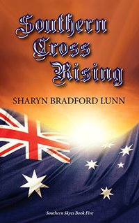 Southern Cross Rising (Southern Skyes Book 5)