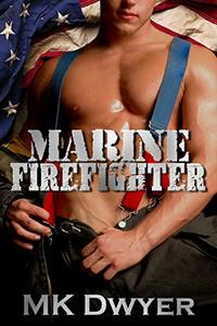 Marine Firefighter (Melrose Lane Book 1)