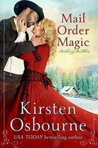 Mail Order Magic (Brides of Beckham Book 31) - Published on Feb, 2020