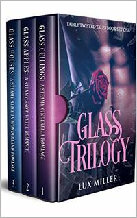 Glass Trilogy: Fairly Twisted Tales Books 1-3