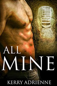 All Mine: 1Night Stand collection