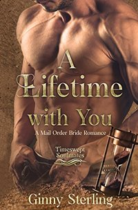 A Lifetime with You: Timeswept Soulmates (Timeless Brides Series Book 1)
